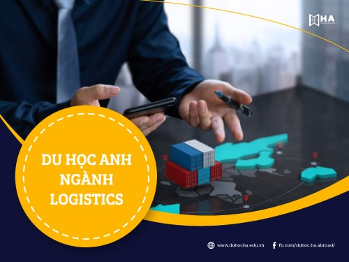 Tất tần tật thông tin du học Anh ngành Logistics