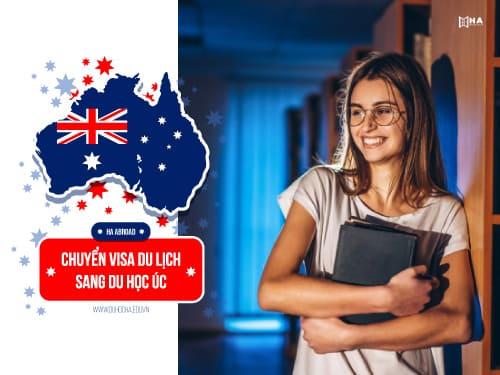 Chuyển visa du lịch sang du học Úc mới nhất 2020