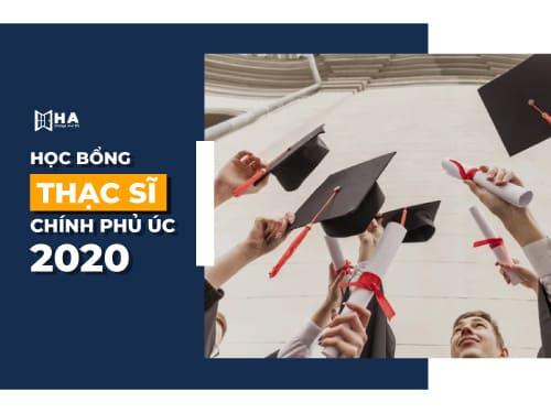 Tìm hiểu học bổng thạc sĩ chính phủ Úc mới nhất 2020