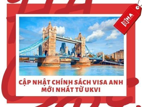 Cập nhật chính sách visa Anh mới nhất từ UKVI