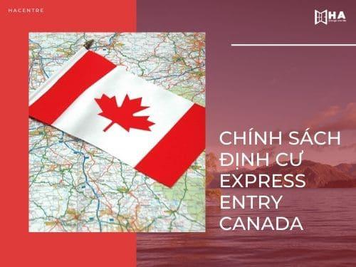 Chính sách định cư Canada diện Express Entry dành cho du học sinh sau khi tốt nghiệp