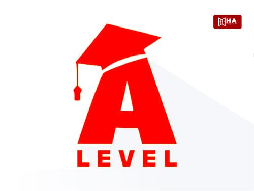 Chương trình A Level - Tấm vé thông hành các trường đại học danh tiếng tại UK