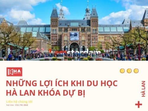 Những lợi ích khi du học Hà Lan khóa dự bị