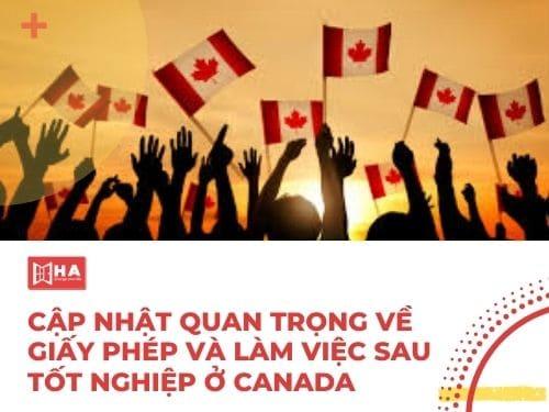 Cập nhật quan trọng về giấy phép và làm việc sau tốt nghiệp ở Canada