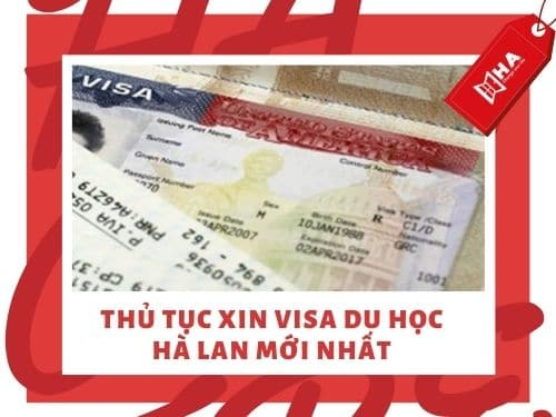 Thủ tục xin visa du học Hà Lan mới nhất