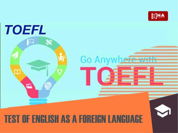 TOEFL (Thi tiếng Anh như một ngoại ngữ)