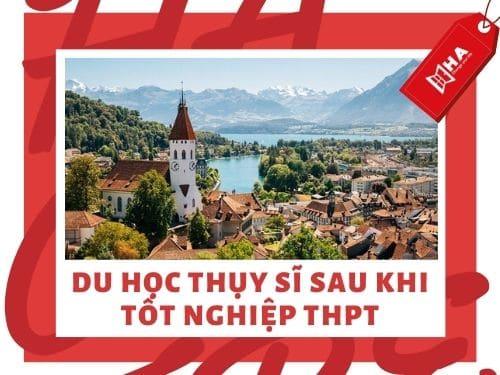 Du học Thụy Sĩ sau khi tốt nghiệp THPT