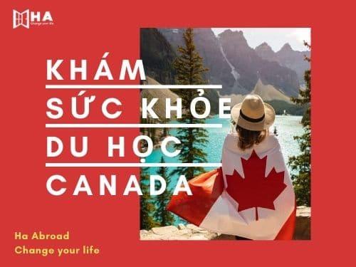 Những điều cần biết về khám sức khỏe du học Canada