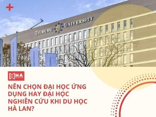 Nên chọn đại học ứng dụng hay đại học nghiên cứu khi du học Hà Lan