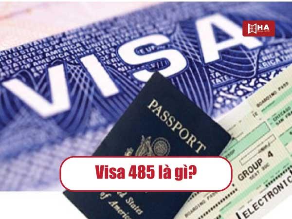 Visa 485 là gì?