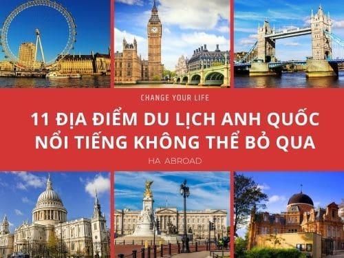 11 Địa điểm du lịch Anh Quốc nổi tiếng không thể bỏ qua
