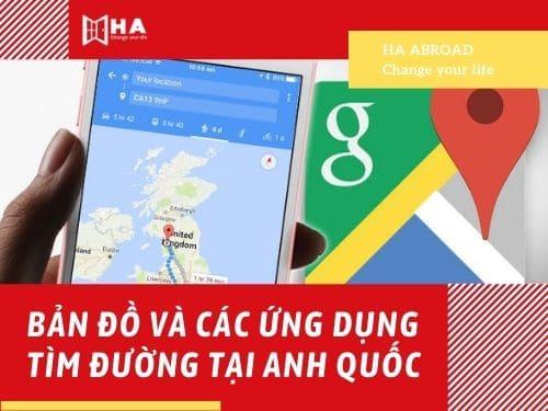 Bản đồ và các ứng dụng tìm đường tại Anh Quốc