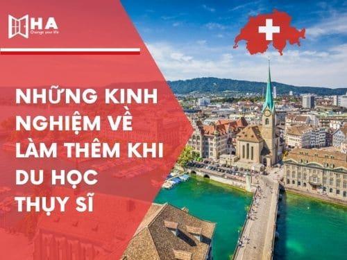 Những quy định về làm thêm khi du học Thụy Sĩ