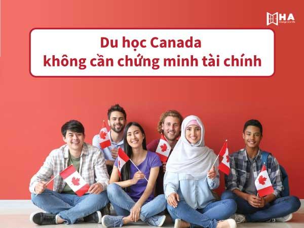 Sự thật về chương trình du học Canada không cần chứng minh tài chính