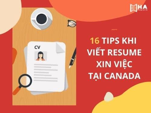 Bỏ túi 16 TIPS khi viết resume xin việc tại Canada