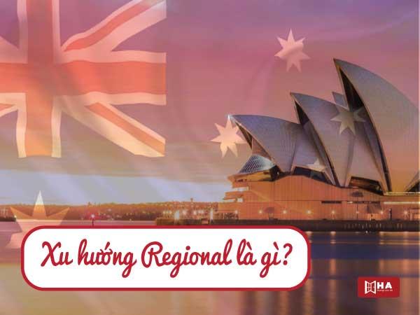 Xu hướng Regional là gì?