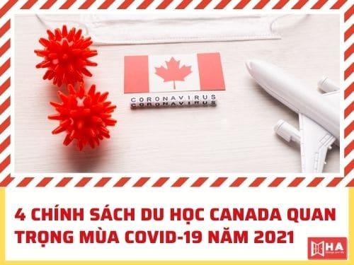 4 chính sách du học Canada quan trọng mùa dịch Covid-19 năm 2021