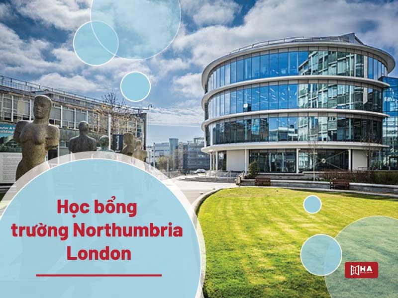 Northumbria London suất học bổng du học Anh Quốc 2021