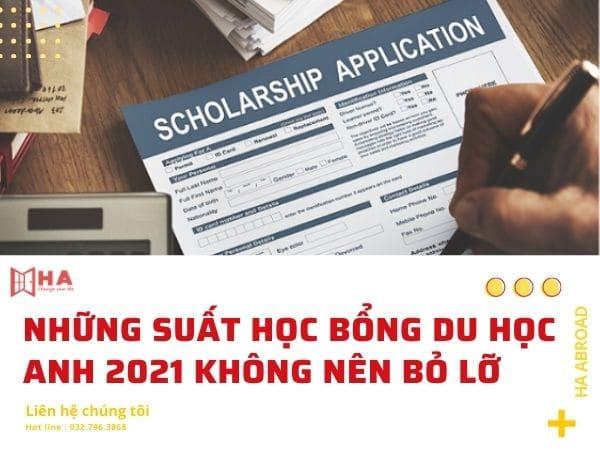 Những suất học bổng Du học Anh 2021 không nên bỏ lỡ