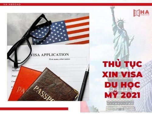 Thủ tục xin visa du học Mỹ 2021