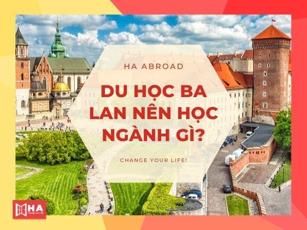 Khám phá du học Ba Lan nên học ngành gì?