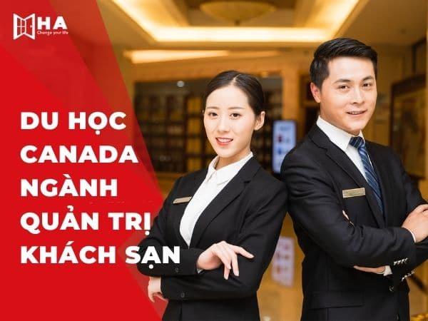 Tất tần tật thông tin du học Canada ngành quản trị khách sạn