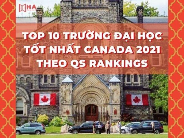 TOP 10 trường đại học tốt nhất Canada 2021 theo QS Rankings