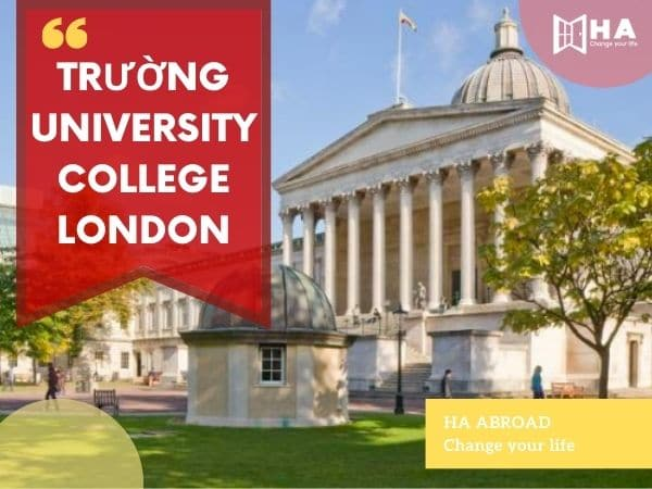 Trường University College London - Đại học London nổi tiếng nhất