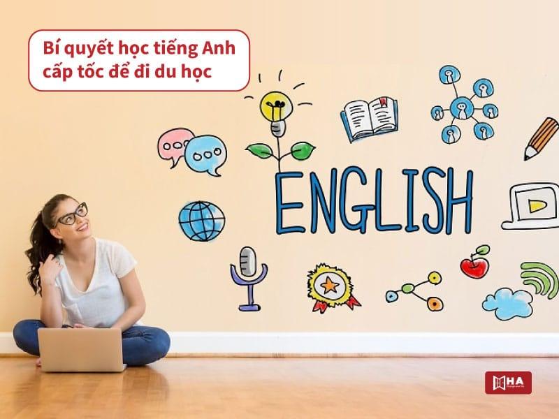 Bí quyết học tiếng Anh cấp tốc đi du học