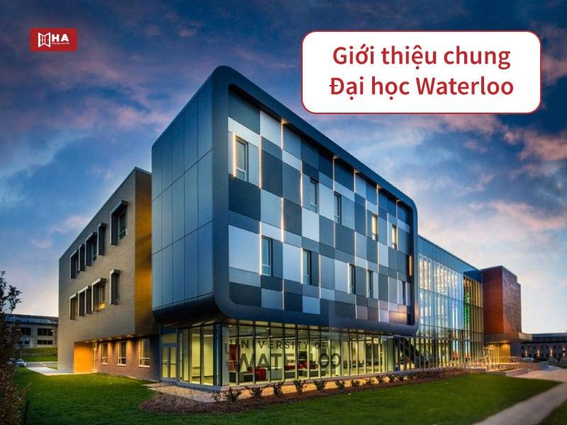 Giới thiệu chung trường đại học Waterloo