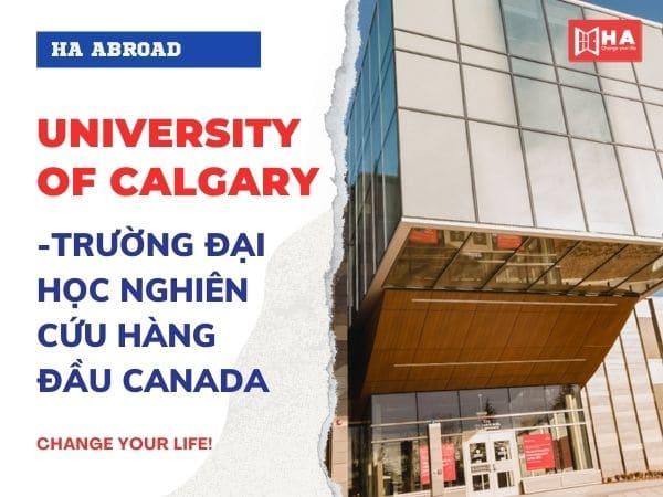 University of Calgary - Trường đại học nghiên cứu hàng đầu Canada