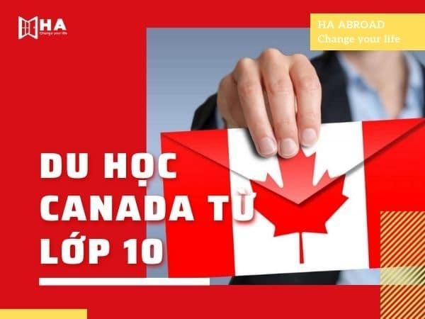 Tất tần tật thông tin về du học Canada từ lớp 10