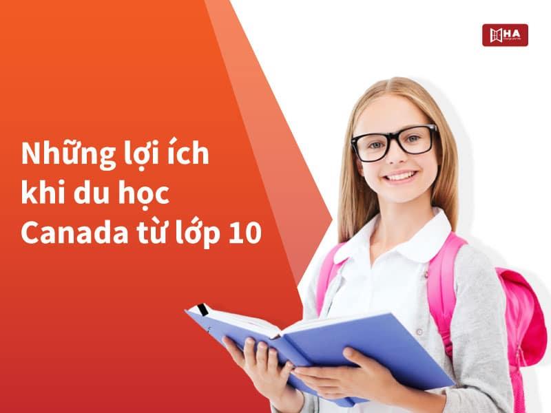 Những lợi ích khi du học Canada từ lớp 10