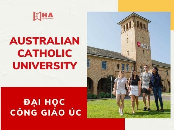 Australian Catholic University - Trường đại học Công giáo Úc