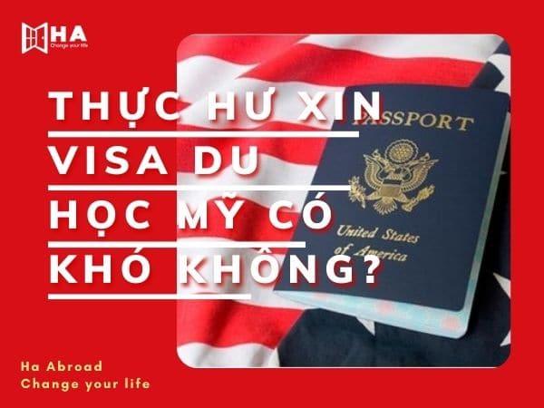 Thực hư xin visa du học Mỹ có khó không?