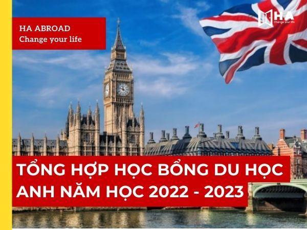 Tổng hợp học bổng du học Anh năm 2022